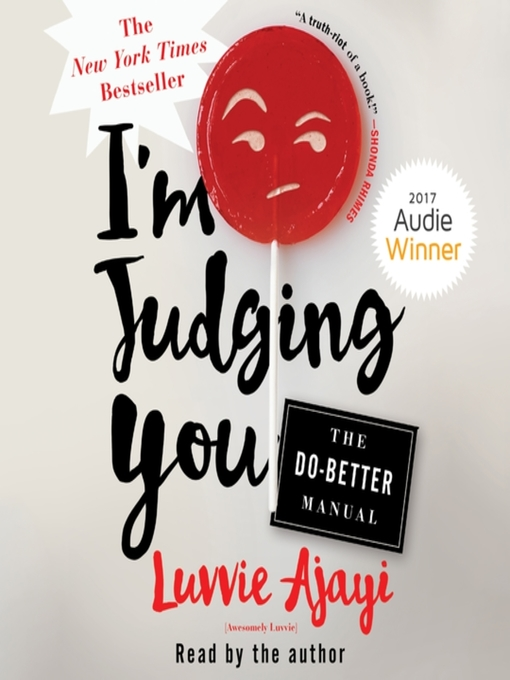 Title details for I'm Judging You by Luvvie Ajayi - Wait list